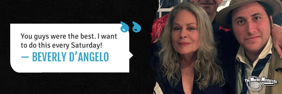 Beverly D'Angelo Testimonial